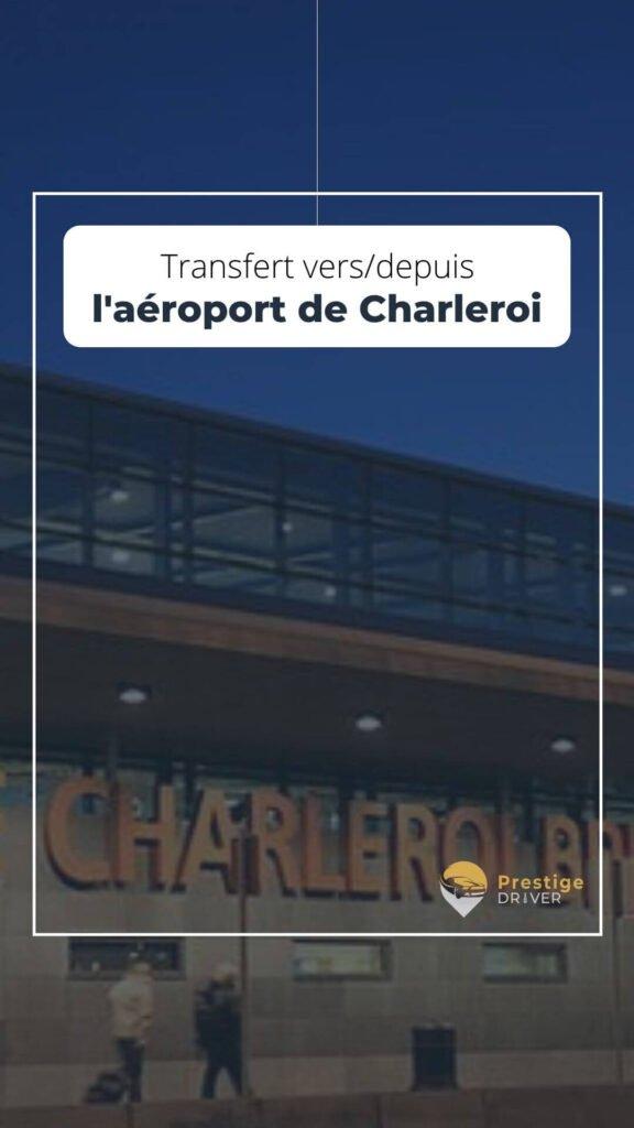 Taxi vers/depuis Charleroi aéroport