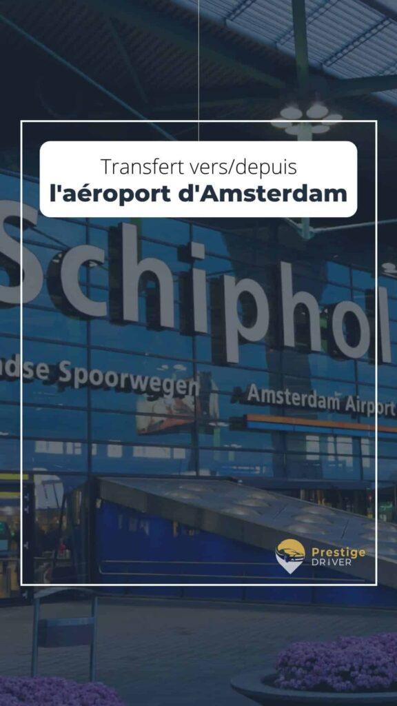 Taxi vers/depuis Amsterdam aéroport
