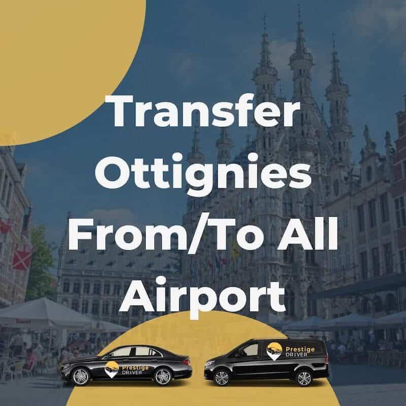Taxi transfert depuis/vers Louvain-La-Neuve