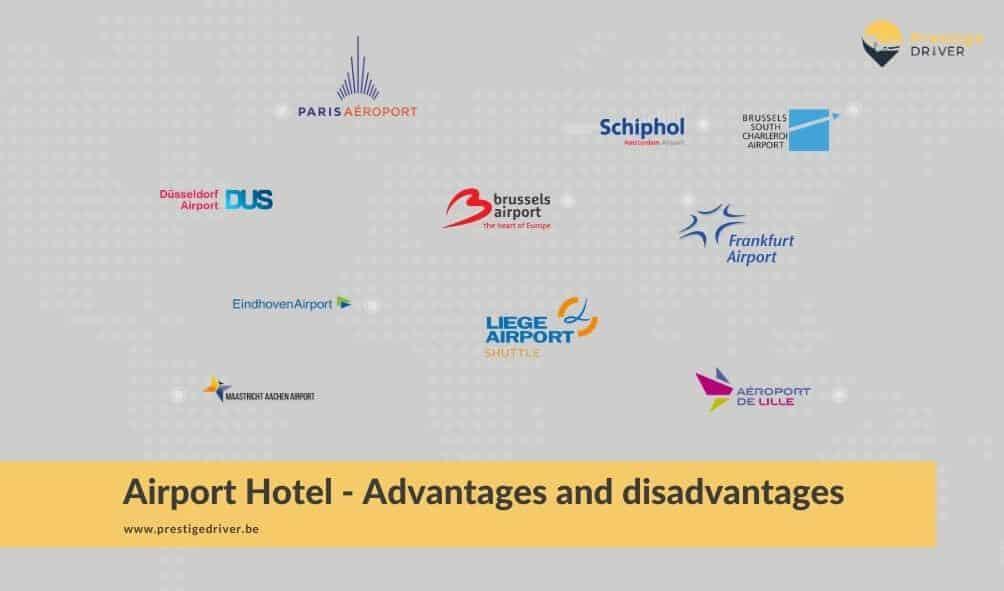 Avantages & inconvénients hôtel aéroport