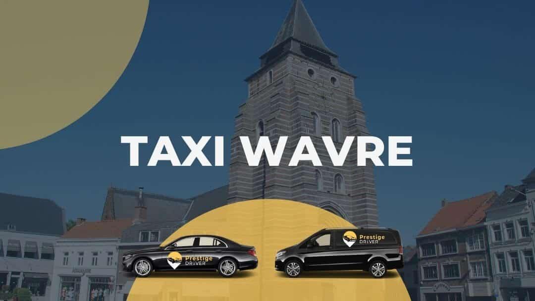 Taxi à Wavre