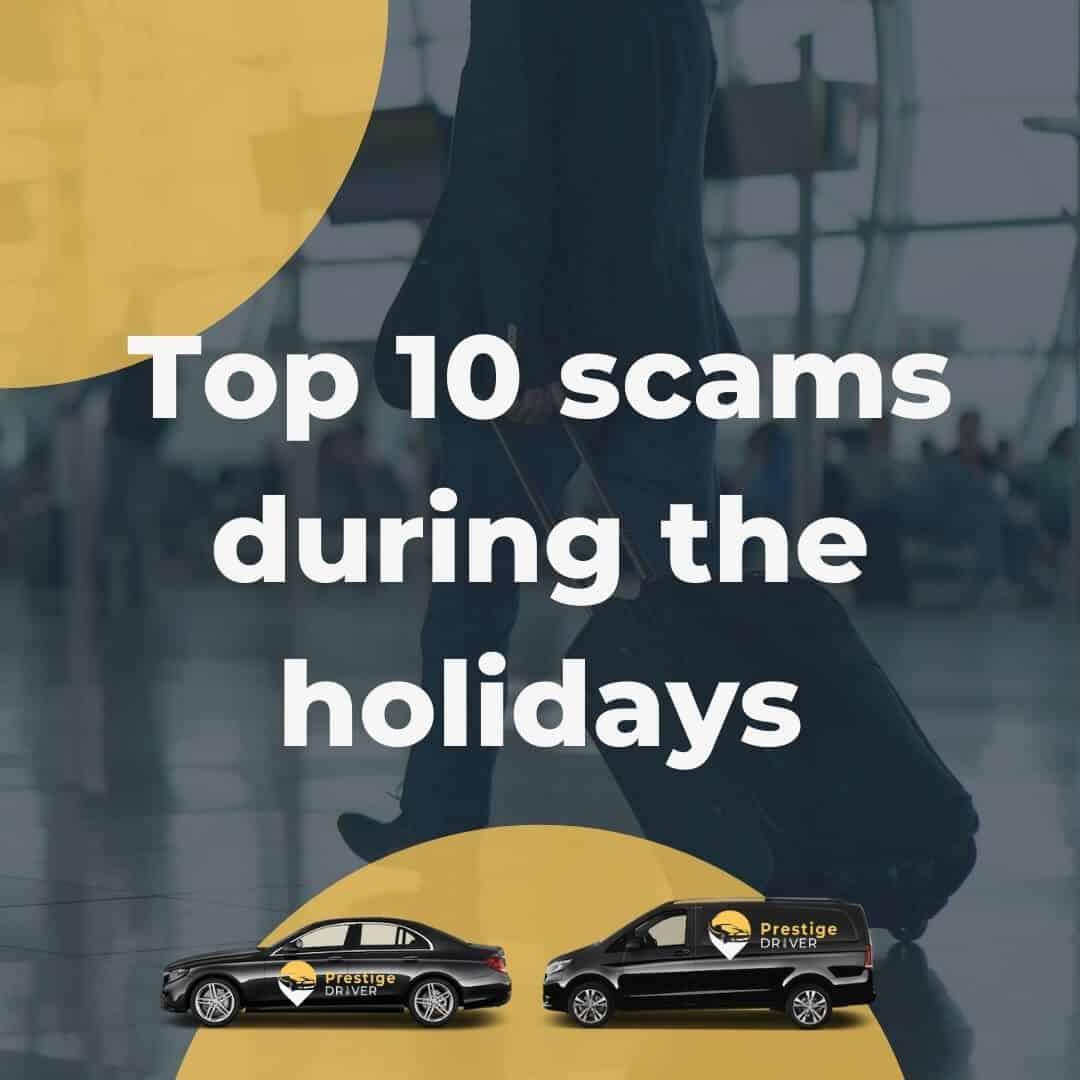 10 escroqueries durant les vacances
