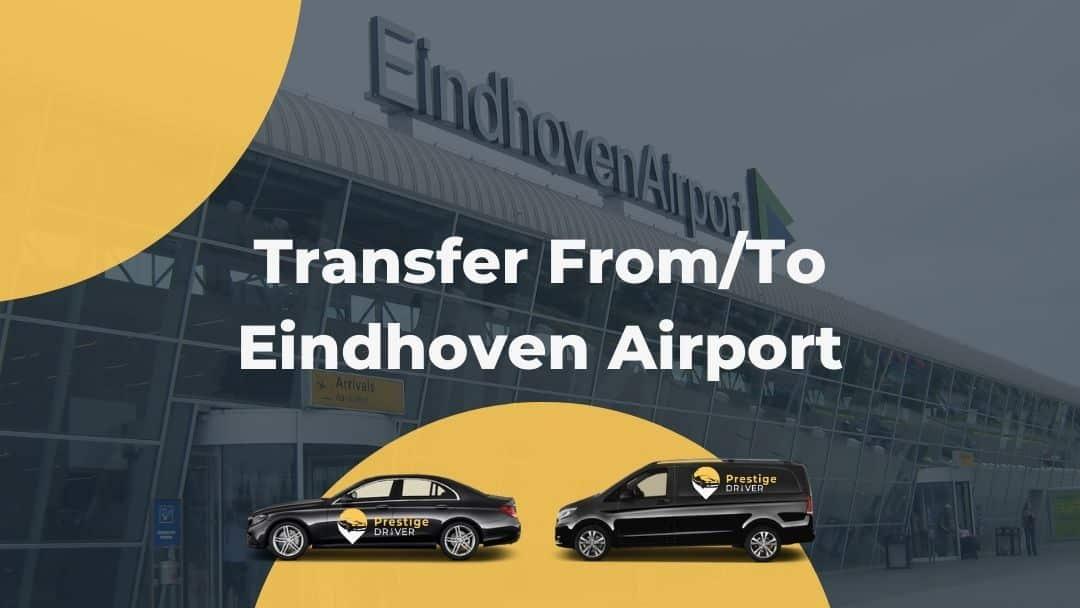 Eindhoven हवाई अड्डे के लिए टैक्सी