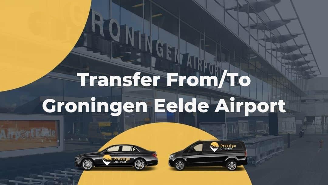 Taxi a Groningen-Eelde
