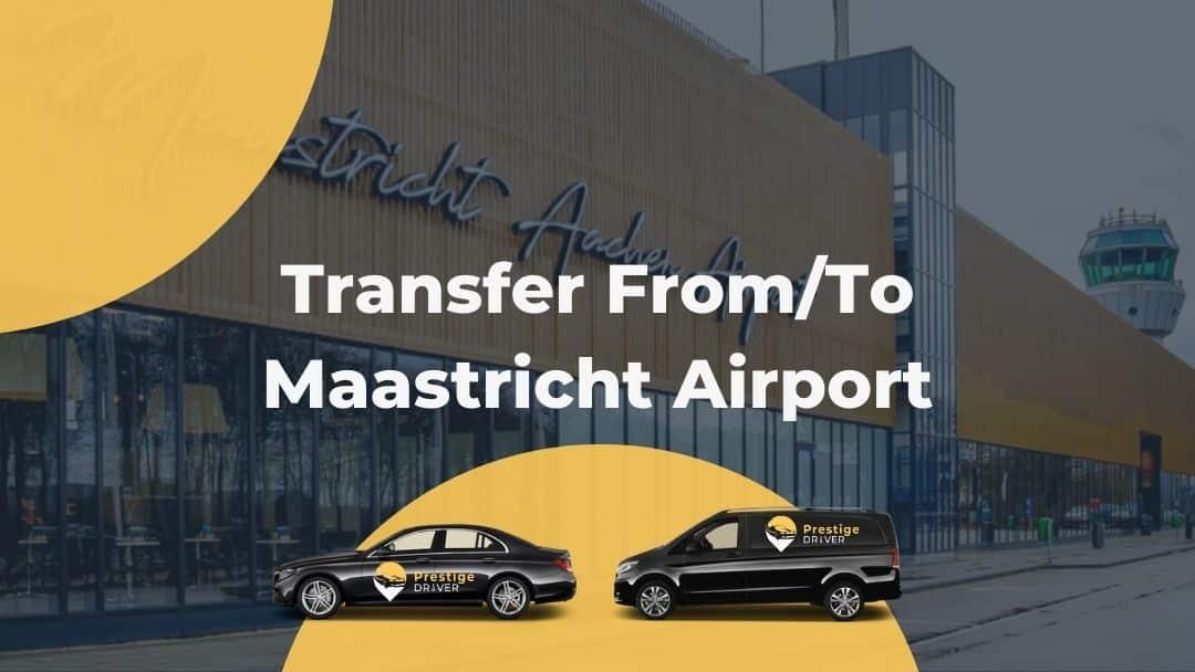 Taxi à Maastricht aéroport